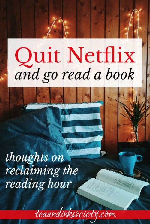 We're wasting too many evenings binge watching TV, when we could be enriching our lives with a good book! Why not quit Netflix and get back into reading? I'm right there with you.#bookishlife