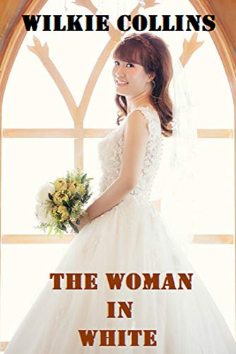 Bad book cover version of The Woman in White