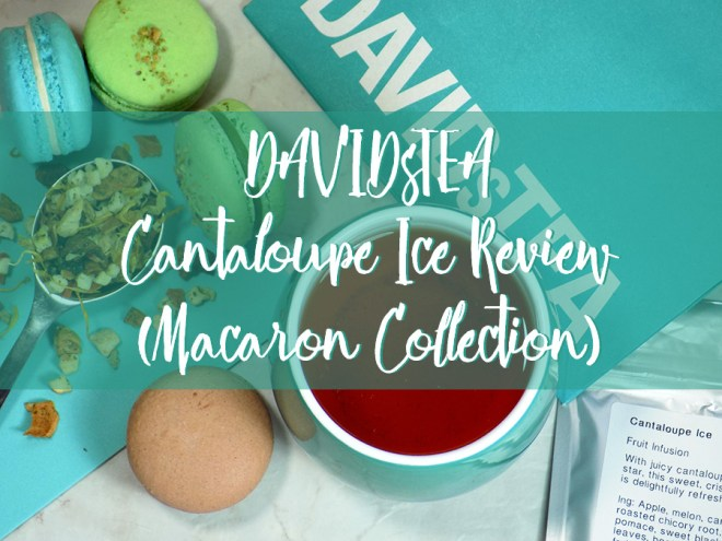DavidsTea Cantaloupe Ice Tea (Macaron Collection) Review - Header