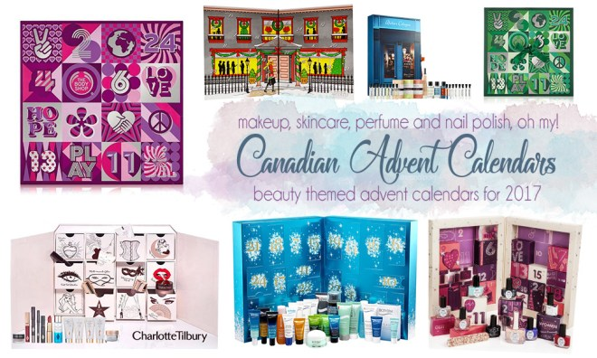 Beauty Advent Calendars Canada 2017 Options Prices Availability teanailpolish 2017