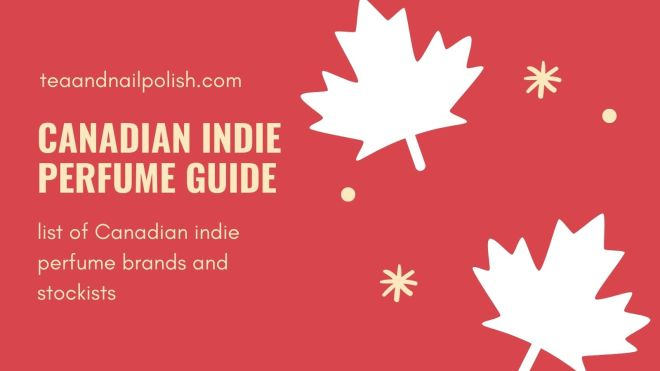 Canadian Indie Perfume Brands - Beginners Guide