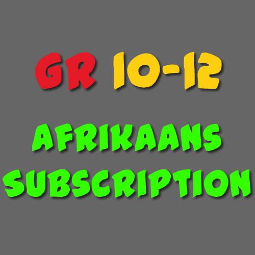 Afrikaans Subscription Grade 10-12