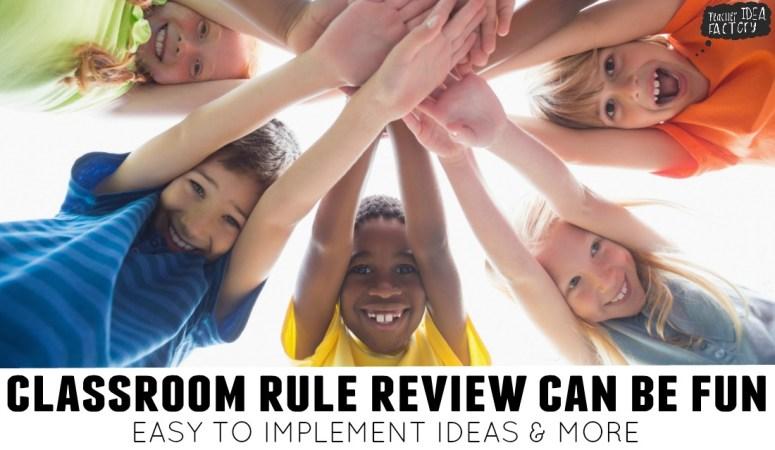 CLASSROOM RULES CAN BE FUN