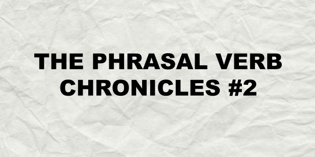 phrasalverbchronicles2.2