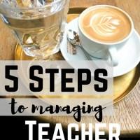 5 Steps to Preventing Teacher Burnout