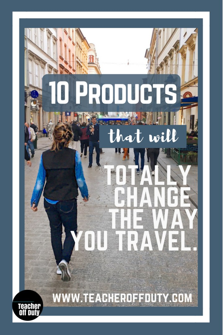 10 Travel Products that will save you time, money, and space,