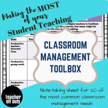 I WISH I had had this while student teaching!  It's the perfect way to develop your classroom toolbox as you go through your practicum so that once you START teaching, you have a million tricks up your sleeve, ready to go.