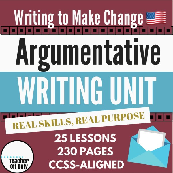 Argumentative writing unit with 25 CCSS-aligned lessons walking students through writing passionate argumentative letters about an issue they care most about, one letter of which they will mail at the end of the unit.