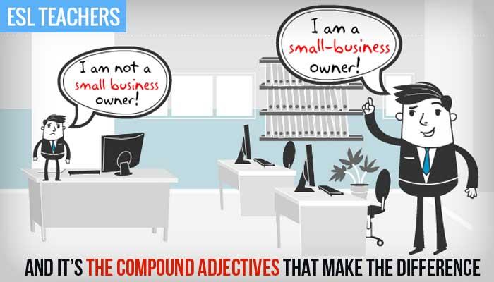 Teach English Grammar - Compound Adjectives - Formation, Usage and Grammar Practice