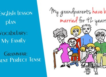 English Lesson Plan for ESL teachers A2 - Present Perfect Tense - My family