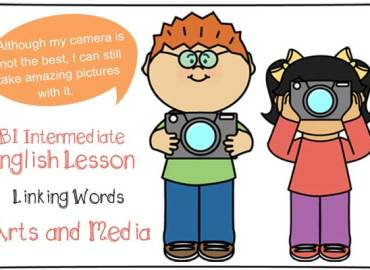 B1 ESL Lesson Plan on Linking Words with target English vocabulary Arts and Media