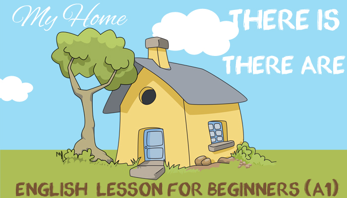Beginner English Lesson Plan - There is and There are - my Home