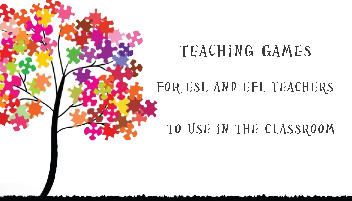 Teaching games for esl and efl teachers to use in the classroom