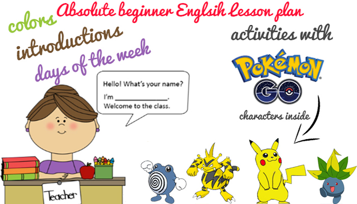Welcome to the class - Absolute Beginner English Lesson Plan for ESL or EFL teachers - Introductions, the alphabet, colors, days of the week and goodbyes