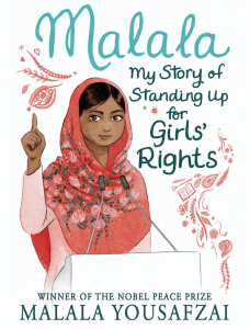 Malala: My Story of Standing Up for Girls' Rights by Malala Yousafzai with Patricia McCormick