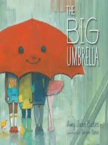 The Big Umbrella, Amy June Bates