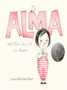 Alma and How She Got Her Name by Juana Martinez-Neal