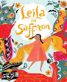 Leila in Saffron, written by Rukhsanna Guidroz and illustrated by Dinara Mirtalipova