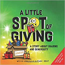 A Little Spot of Giving by Diane Alber