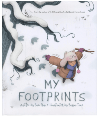 My Footprints written by Bao Phi, Illustrated by Basia Tran