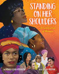 Standing on Her Shoulders: A Celebration of Women