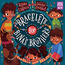 Bracelets for Bina's Brothers by Rajani LaRocca and illustrated by Chaaya Prabhat