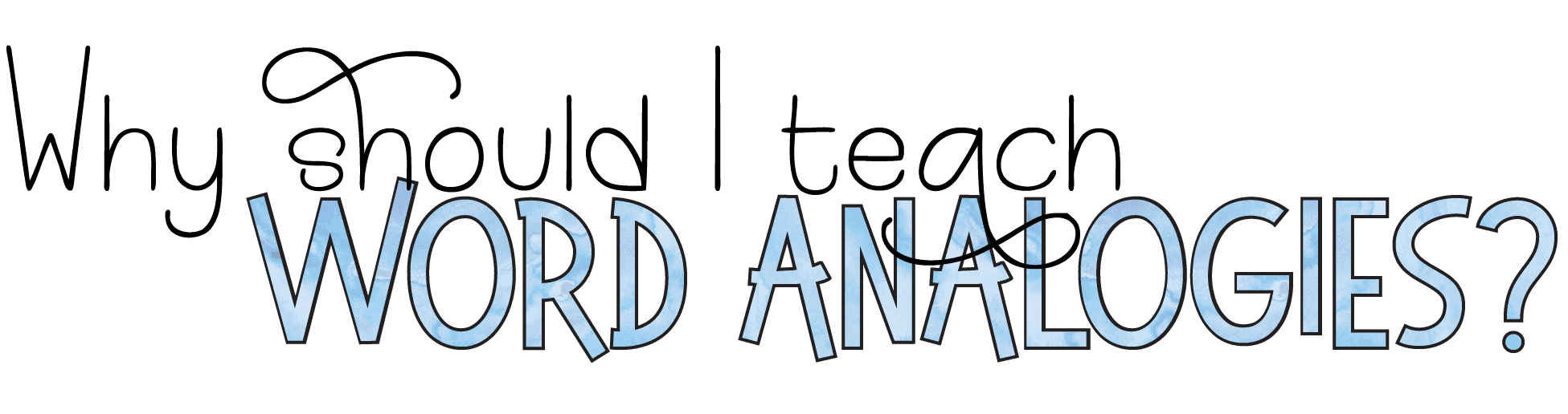 Build Vocabulary with Word Analogies • Teacher Thrive