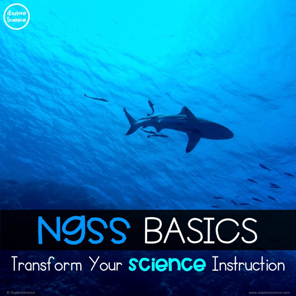 ngss basics transform your sci instruction 2