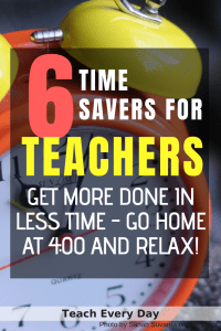 Six Time Saving Tips for Teachers