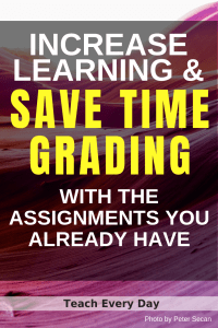 Save Time Grading and Increase Learning