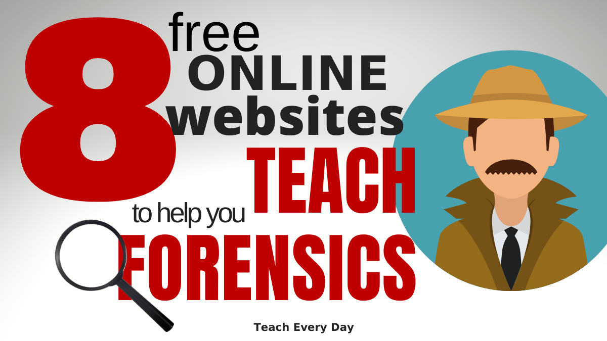 Free Resources to Teach Forensic Science Online