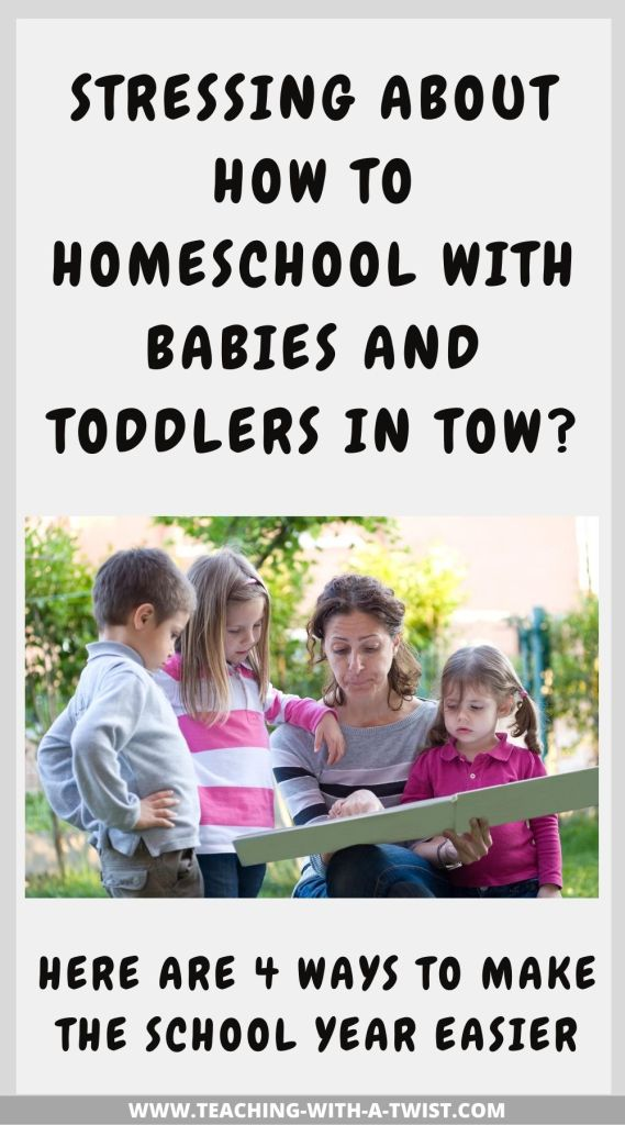 Stressing about homeschooling with babies and toddlers at home? Here are 4 tips for making it manageable. #homeschool