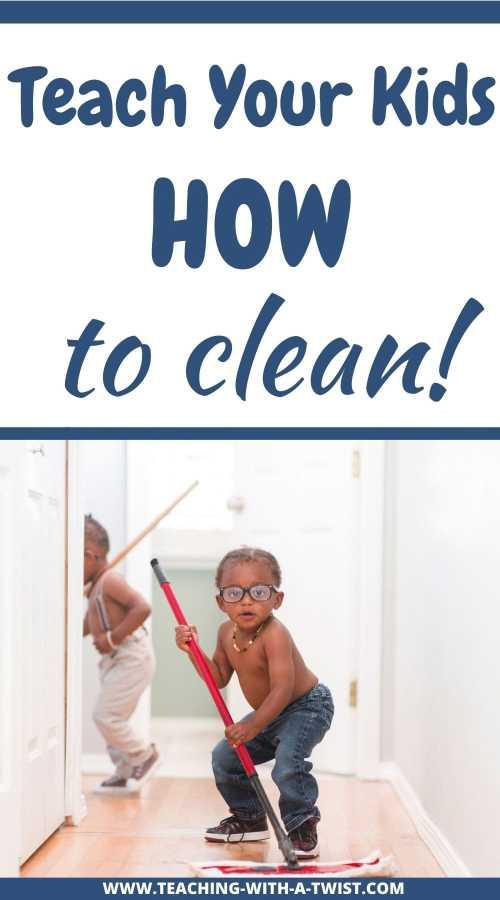 Teach Kids How to Clean