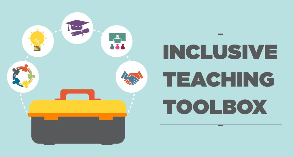 "This is a graphic of a toolbox with the words ""Inclusive Teaching Toolbox"" on it."