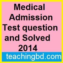 Medical Admission Test question and Solved 2014 12
