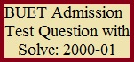 BUET Admission Test Question with Solve: 2000-01