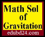 Math Solution of Gravitation (New Curriculum)