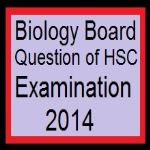 Biology Board Question of HSC Examination 2014