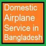 Domestic Airplane Service in Bangladesh