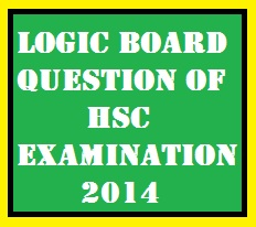 Logic Board Question of HSC Examination 2014