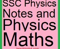 SSC Physics Notes and Physics Maths