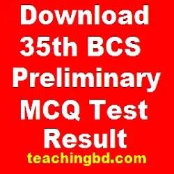 Download 35th BCS Preliminary (MCQ Test) Result