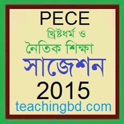 Khristodhormo and moral Education Suggestion and Question Patterns of PEC Examination 2015-7