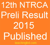 12th NTRCA Preli Result Download 2015 | ntrca.teletalk.com.bd 1