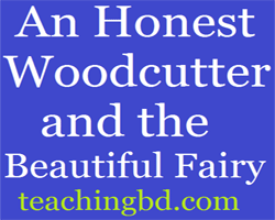 An Honest Woodcutter and the Beautiful Fairy