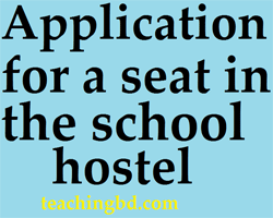 Applicationforaseatintheschoolhostel