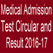 Medical Admission Test Circular and Result 2016-17 8