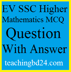 ev_ssc_higher_mathematics_mcq_question_with_answer