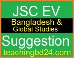 EV Bangladesh and Global Studies Suggestion and Question Patterns of JSC Examination 2017