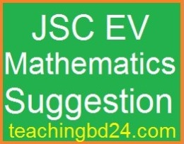 EV Mathematics Suggestion and Question Patterns of JSC Examination 2017 2